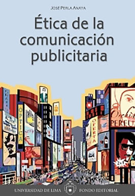 ÉTICA DE LA COMUNICACIÓN PUBLICITARIA