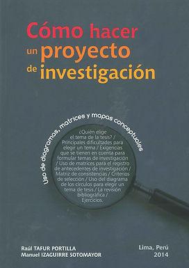 CÓMO HACER UN PROYECTO DE INVESTIGACIÓN