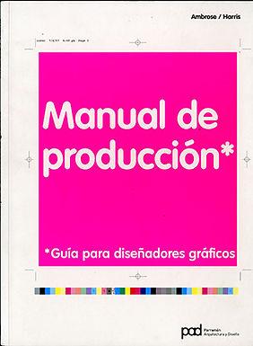 MANUAL DE PRODUCCIÓN