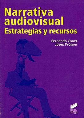 NARRATIVA AUDIOVISUAL ESTRATEGIAS Y RECURSOS