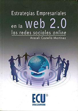 ESTRATEGIAS EMPRESARIALES EN LA WEB 2.0: LAS REDES SOCIALES ONLINE