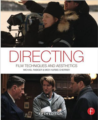 DIRECTING : FILM TECHNIQUES AND AESTHETICS
