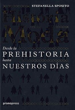 HISTORIA DE LA MODA: DESDE LA PREHISTORIA HASTA NUESTROS DÍAS