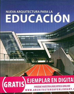 NUEVA ARQUITECTURA PARA LA EDUCACIÓN