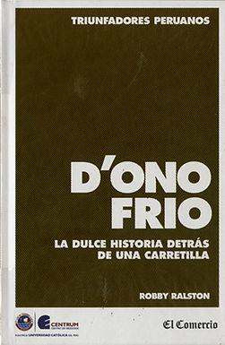 D´ONOFRIO LA DULCE HISTORIA DETRÁS DE UNA CARRETILLA