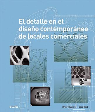 EL DETALLE EN EL DISEÑO CONTEMPORÁNEO DE LOCALES COMERCIALES