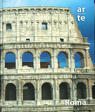 ARTE UNIVERSAL: ROMA