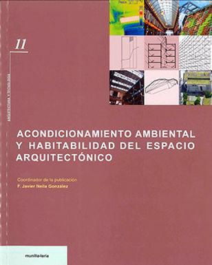 ACONDICIONAMIENTO AMBIENTAL Y HABITALIDAD DEL ESPACIO ARQUITECTÓNICO