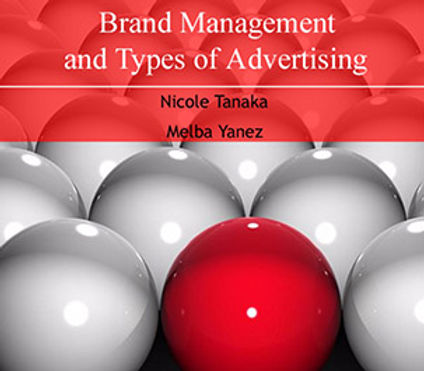 BRAND MANAGEMENT AND TYPES OF ADVERTISING