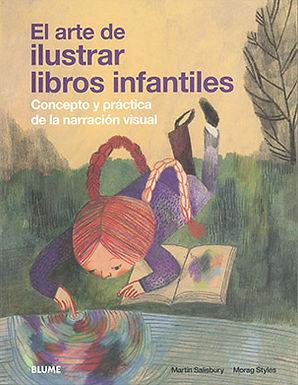 EL ARTE DE ILUSTRAR LOS LIBROS INFANTILES: CONCEPTO Y PRÁCTICA DE LA NARRACIÓN VISUAL