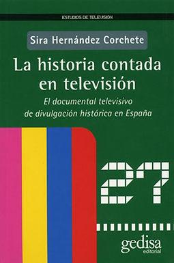 LA HISTORIA CONTADA EN TELEVISIÓN