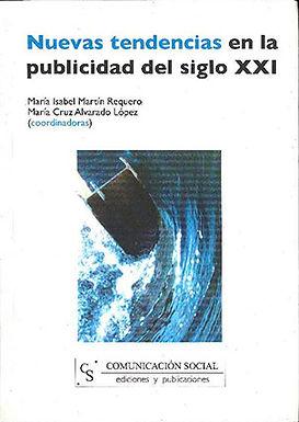 NUEVAS TENDENCIAS EN LA PUBLICIDAD DEL SIGLO XXI