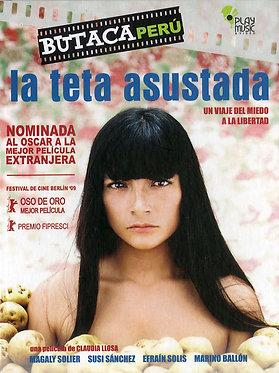 La teta asustada  /  Claudia Llosa