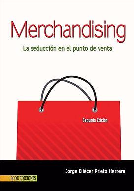 MERCHANDISING: LA SEDUCCIÓN EN EL PUNTO DE VENTA