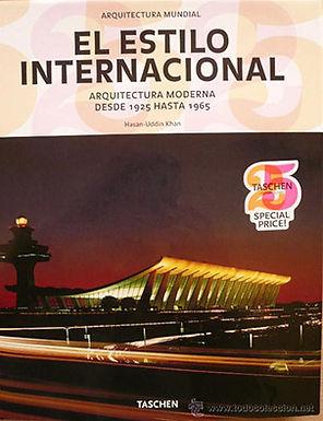 EL ESTILO INTERNACIONAL: ARQUITECTURA MODERNA DESDE 1925 HASTA 1965