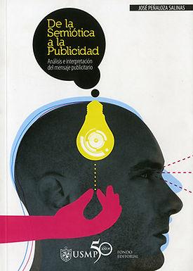 DE LA SEMIÓTICA A LA PUBLICIDAD: ANÁLISIS E INTERPRETACIÓN DEL LENGUAJE PUBLICITARIO