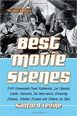 BEST MOVIE SCENES : 549 MEMORABLE BANK ROBBERIES, CAR CHASES, DUELS, HAIRCUTS, JOB INTERVIEWS, SWEAR