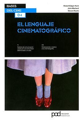 BASES DEL CINE 4: EL LENGUAJE CINEMATOGRÁFICO