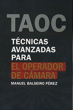 TÉCNICAS AVANZADAS PARA EL OPERADOR DE CÁMARA