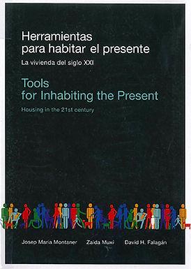 HERRAMIENTAS PARA HABITAR EL PRESENTE: LA VIVIENDA DEL SIGLO XXI