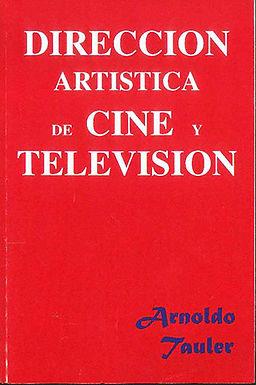 DIRECCIÓN ARTÍSTICA DE CINE Y TELEVISIÓN