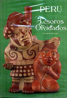 PERÚ TESOROS OLVIDADOS