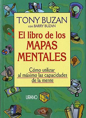 EL LIBRO DE LOS MAPAS MENTALES: CÓMO UTILIZAR AL MÁXIMO LAS CAPACIDADES DE LA MENTE