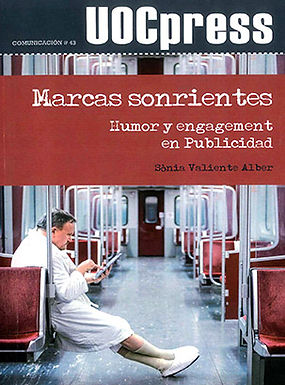 MARCAS SONRIENTES. HUMOR Y ENGAGEMENT EN PUBLICIDAD