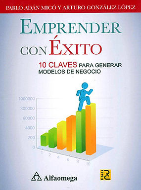EMPRENDER CON ÉXITO : 10 CLAVES PARA GENERAL MODELOS DE NEGOCIO