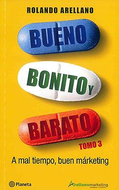 BUENO, BONITO Y BARATO 3: A MAL TIEMPO, BUEN MARKETING