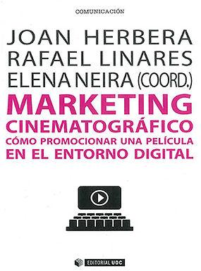 MARKETING CINEMATOGRÁFICO: CÓMO PROMOCIONAR UNA PELÍCULA EN EL ENTORNO DIGITAL