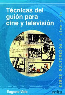 TÉCNICA DEL GUION PARA CINE Y TELEVISIÓN
