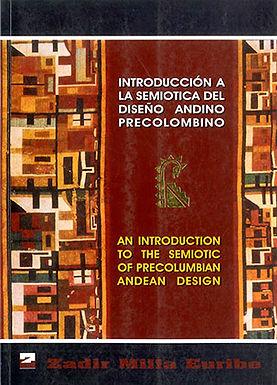 INTRODUCCIÓN A LA SEMIÓTICA DEL DISEÑO ANDINO PRECOLOMBINO