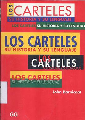 LOS CARTELES SU HISTORIA Y SU LENGUAJE