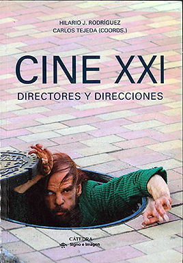 CINE XXI: DIRECTORES Y DIRECCIONES