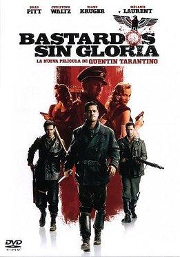 Bastardos sin gloria  /  Quentin Tarantino