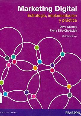 MARKETING DIGITAL: ESTRATEGIA, IMPLEMENTACIÓN Y PRÁCTICA