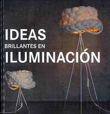 IDEAS BRILLANTES EN ILUMINACIÓN
