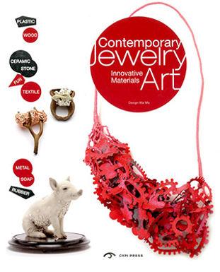 CONTEMPORARY JEWELRY ART: INNOVATIVE MATERIALS