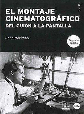 EL MONTAJE CINEMATOGRÁFICO: DEL GUION A LA PANTALLA