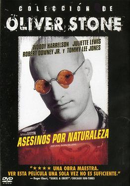 Asesinos por naturaleza  /  Oliver Stone