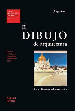 EL DIBUJO DE ARQUITECTURA: TEORÍA E HISTORIA DE UN LENGUAJE GRÁFICO