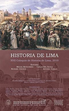 HISTORIA DE LIMA. XVII COLOQUIO DE HISTORIA DE LIMA, 2010