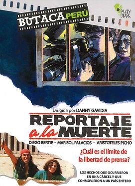Reportaje a la muerte  /  Danny Gavidia