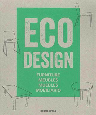 ECO DESIGN: FURNITURE / MEUBLES / MUEBLES / MOBILIARIO