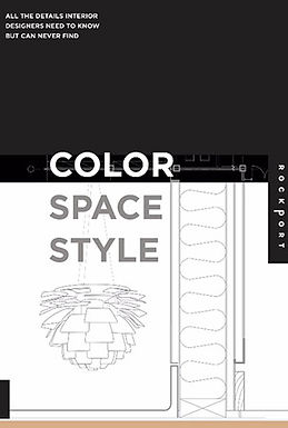 COLOR, SPACE, AND STYLE