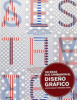 100 IDEAS QUE CAMBIARON EL DISEÑO GRÁFICO
