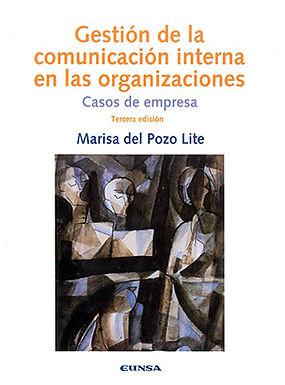 GESTIÓN DE LA COMUNICACIÓN INTERNA EN LAS ORGANIZACIONES: CASO DE EMPRESA