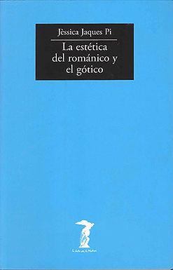 LA ESTÉTICA DEL ROMÁNICO Y EL GÓTICO