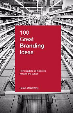 100 GREAT BRANDING IDEAS